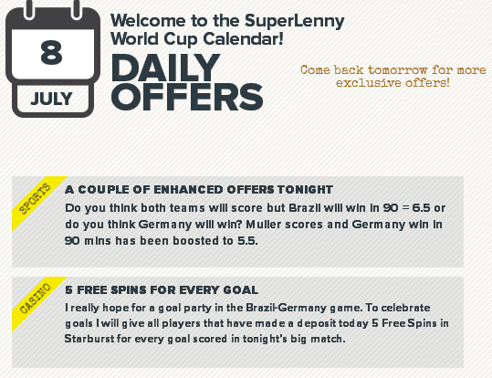 SuperLenny July 8 - 5 free spins for starburst for every goal